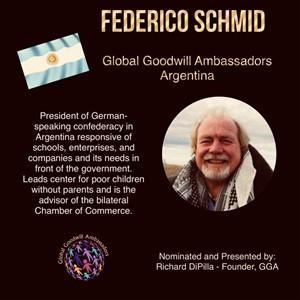 Federico Schmid - Argentina - Global Goodwill Ambassador
