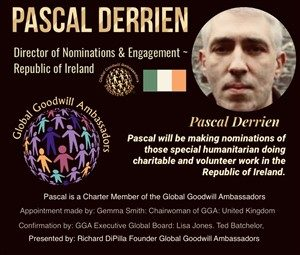 Pascal Derrien - Ireland - Global Goodwill Ambassador
