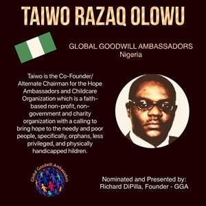 Taiwo Razaq Olowu - Global Goodwill Ambassador