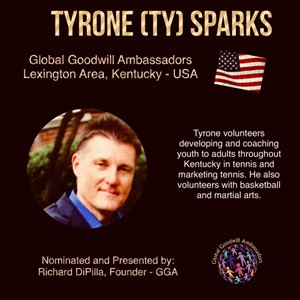 Tyrone (TY) Sparks - Global Goodwill Ambassador