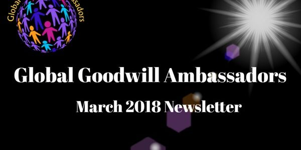 03-2018-Global-Goodwill-Ambassadors-founded-by-Richard-DiPilla-Newsletter