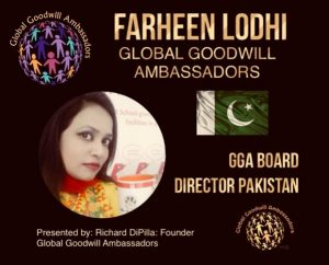 Farheen Lodhi - Global Goodwill Ambassadors GGA - Board Director Pakistan