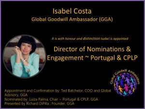 Isabel Costa - Global Goodwill Ambassadors - GGA - Director of Nominations and Engagement Portugal and CPLP