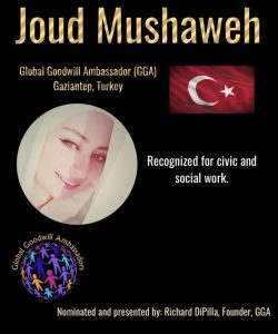 Joud Mushaweh - Global Goodwill Ambassador GGA
