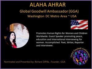Alaha Ahrar - Global Goodwill Ambassador GGA - promotes Human Rights for Women and Children worldwide