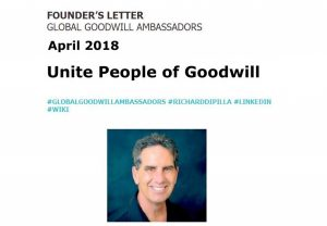 Global-Goodwill-Ambassadors-Founders-Letter-April-2018-Unite People of Goodwill-Richard-DiPilla - Newsletter